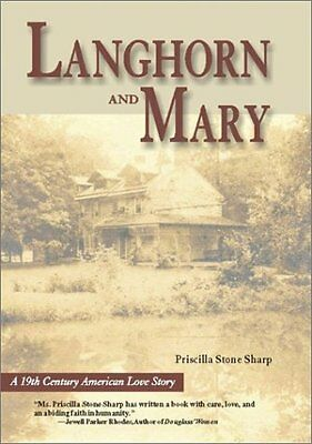 Langhorn & Mary: A 19th Century American Love Stor
