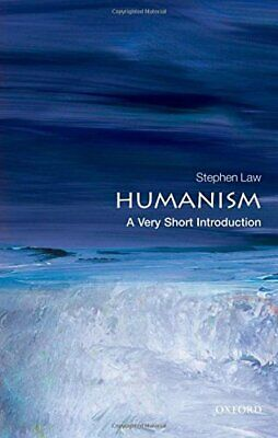 Humanism: A Very Short Introduction (Very Short Int... by Law, Stephen Paperback