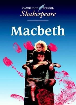 Macbeth (Cambridge School Shakespeare) By William Shakespeare,  .9780521426213