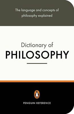 The Penguin Dictionary of Philosophy (Penguin Reference) By Thomas Mautner