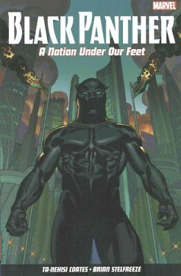 Black Panther Vol. 1: A Nation Under Our Feet by Ta-Nehisi Coates 9781846537509