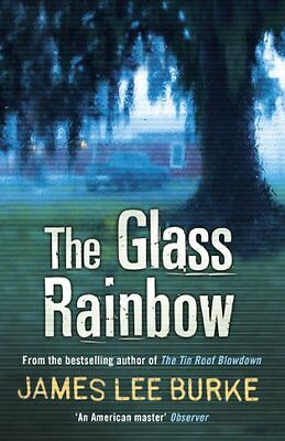The Glass Rainbow By James Lee Burke. 9780753828090