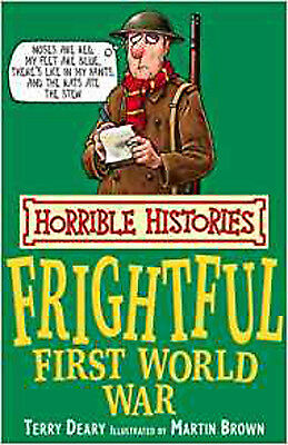 The Frightful First World War (Horrible Histories), New, Deary, Terry Book