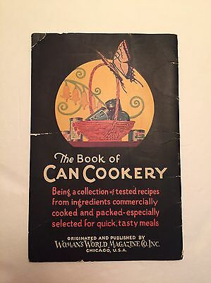 1928 The Book of Can Cookery by Woman's World Magazine Co. Inc. vintage cookbook