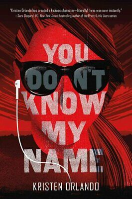 You Don't Know My Name by Kristen Orlando (Hardback, 2017)