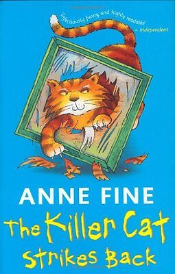 The Killer Cat Strikes Back By Anne Fine. 9780141382838