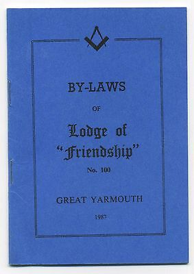 By-Laws of the Lodge of Friendship No.100 (1987 Masonic Booklet) Great Yarmouth