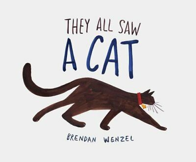 They All Saw a Cat by Brendan Wenzel 9781452150130 (Hardback, 2016)