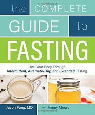 The Complete Guide to Fasting by Jimmy Moore Book The Cheap Fast Free Post