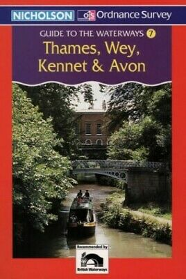Nicholson/OS Guide to the Waterways (7) - Thames, Wey, Kennet an... Spiral bound