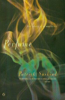 Perfume: The Story of a Murderer (International Writers) By Patrick Suskind