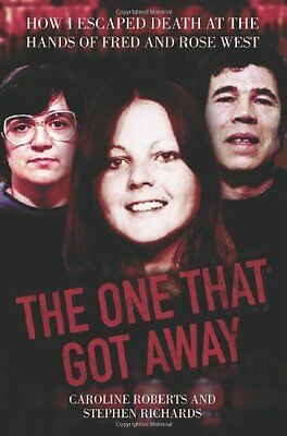 The One That Got Away By Caroline Roberts,Stephen Richards