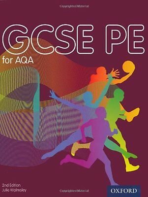 GCSE PE for AQA: Student Book By Julie Walmsley