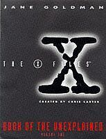 X Files Book of the Unexplained Volume 1 (Vol 1)