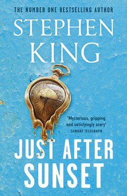 Just After Sunset By Stephen King. 9780340992999