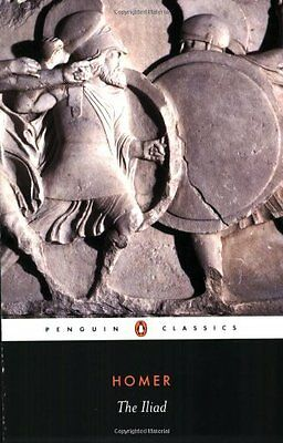 The Iliad (Penguin Classics) By Homer, E V Rieu