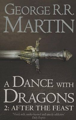 A Dance With Dragons: Part 2 After the Feast (A Song of Ice and Fire, Book 5) B