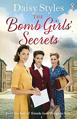 The Bomb Girls' Secrets By Daisy Styles