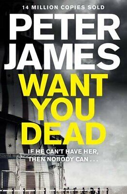 Want You Dead (Roy Grace) by Peter James 0230760600