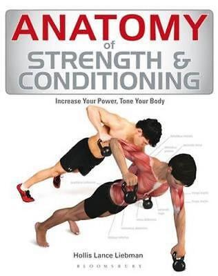 NEW Anatomy of Strength and Conditioning By Bloomsbury Paperback Free Shipping