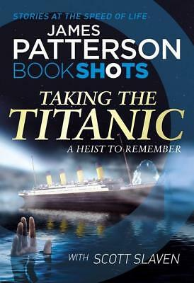 NEW Taking the Titanic By James Patterson Paperback Free Shipping