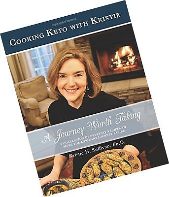 A Journey Worth Taking: Cooking Keto with Kristie (black and white edition) (...