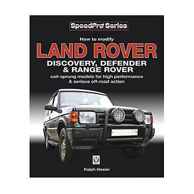 How To Modify Land Rover - Discovery, Defender & Range Rover Manual Guide / Book