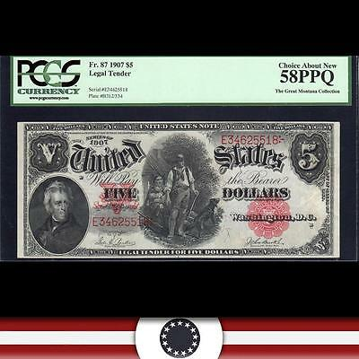 1907 $5 Legal Tender WOODCHOPPER United States Note Fr 87  PCGS 58 PPQ E34625518