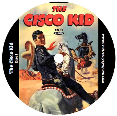 Cisco Kid (234 Shows) Otr Mp3 3-Cd's