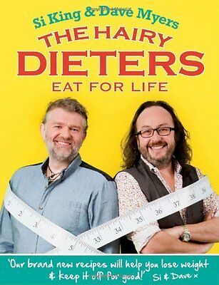 The Hairy Dieters Eat for Life: How to Love Food, Lose Weight and Keep it Off f