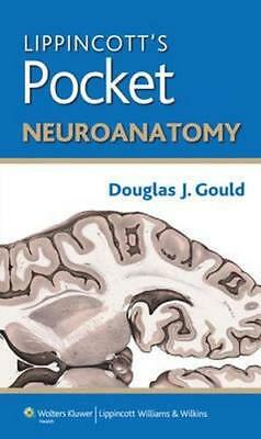 NEW Lippincott's Pocket Neuroanatomy By Gould Paperback Free Shipping