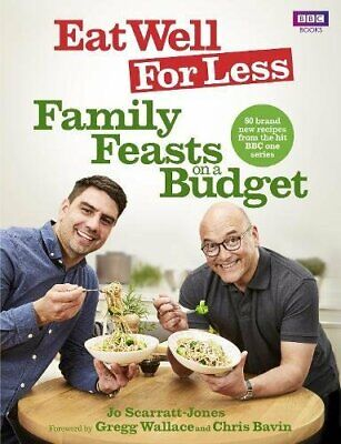 Eat Well for Less: Family Feasts on a Budget by Scarratt-Jones, Jo Book The