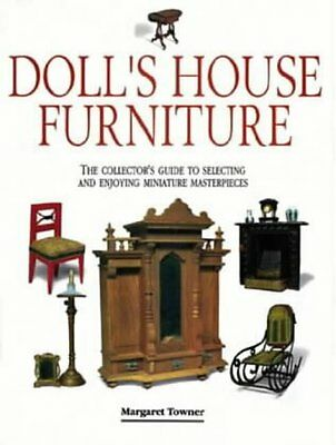 Dolls House Furniture: The Collectors Guide to S