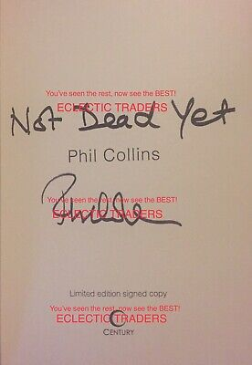 Phil Collins, LVO, SIGNED 'Not Dead Yet' 1/1 book HB. Genesis Music, Walt Disney