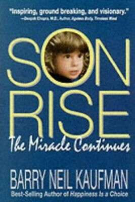 Son-Rise: The Miracle Continues by Kaufman, Barry Neil Paperback Book The Cheap
