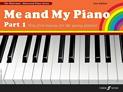 Me and My Piano Part 1 (My and My Piano) by Dame Fanny Waterman Paperback Book