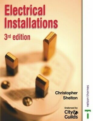 Electrical Installations for NVQ Level 2 Th... by Shelton, Christopher Paperback