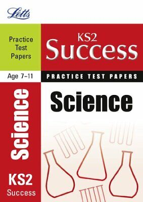 Science: Practice Test Papers (Letts Key Stage 2 Success) by Clegg, Jackie Book