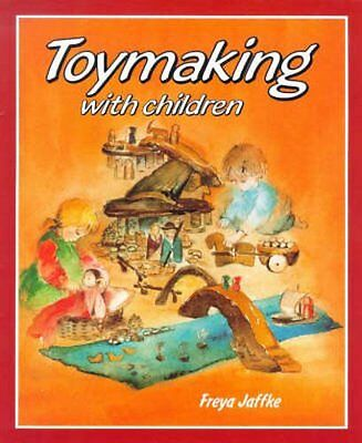 Toymaking with Children, Jaffke, Freya Paperback Book The Cheap Fast Free Post