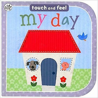 My Day Touch and Feel Board Book