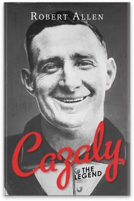 NEW Cazaly: The Legend By Robert Allen Book Format Not Supplied Free Shipping