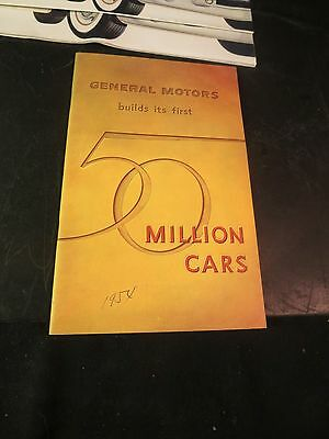 """Original 1955 GM 40 page Booklet """"First 50 Million Cars"""" Brochure"""
