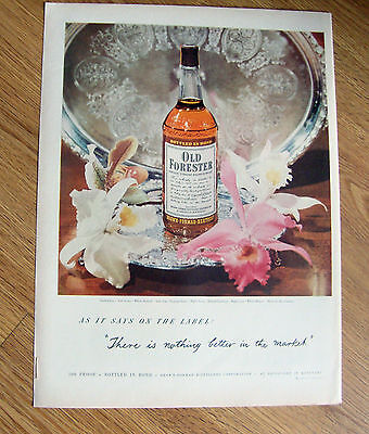 1950 Old Forester Whiskey Ad Nothing better in Market