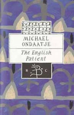 Bloomsbury classics: The English patient by Michael Ondaatje (Hardback)