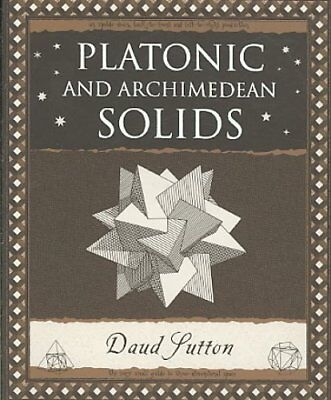 Platonic and Archimedean Solids by Daud Sutton 9781904263395 (Paperback, 2005)