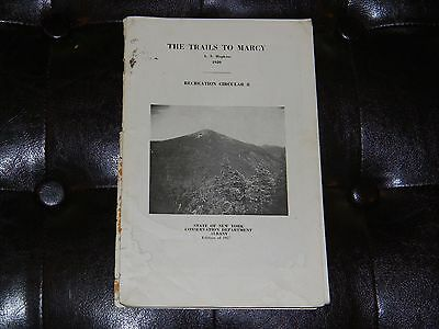 Vintage 1957 THE TRAILS TO MARCY + MAP Circular Book New York Conservation