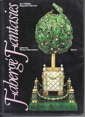 Faberge Fantasies The Forbes Magazine Collection- (Exhibition Catalog 1987)