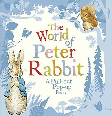 The World of Peter Rabbit: A Pull-out Pop-up Book by Potter, Beatrix Book The