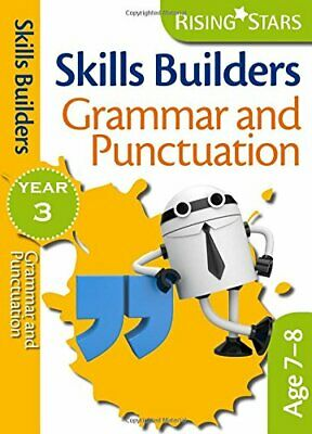 Rising Stars Skills Builders Grammar, Punctuation and Spellin... by Maddy Barnes