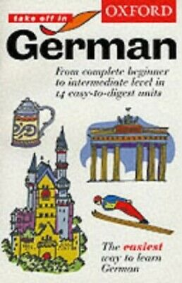 Oxford Take Off in German: Course book by Schommartz, Heike Paperback Book The